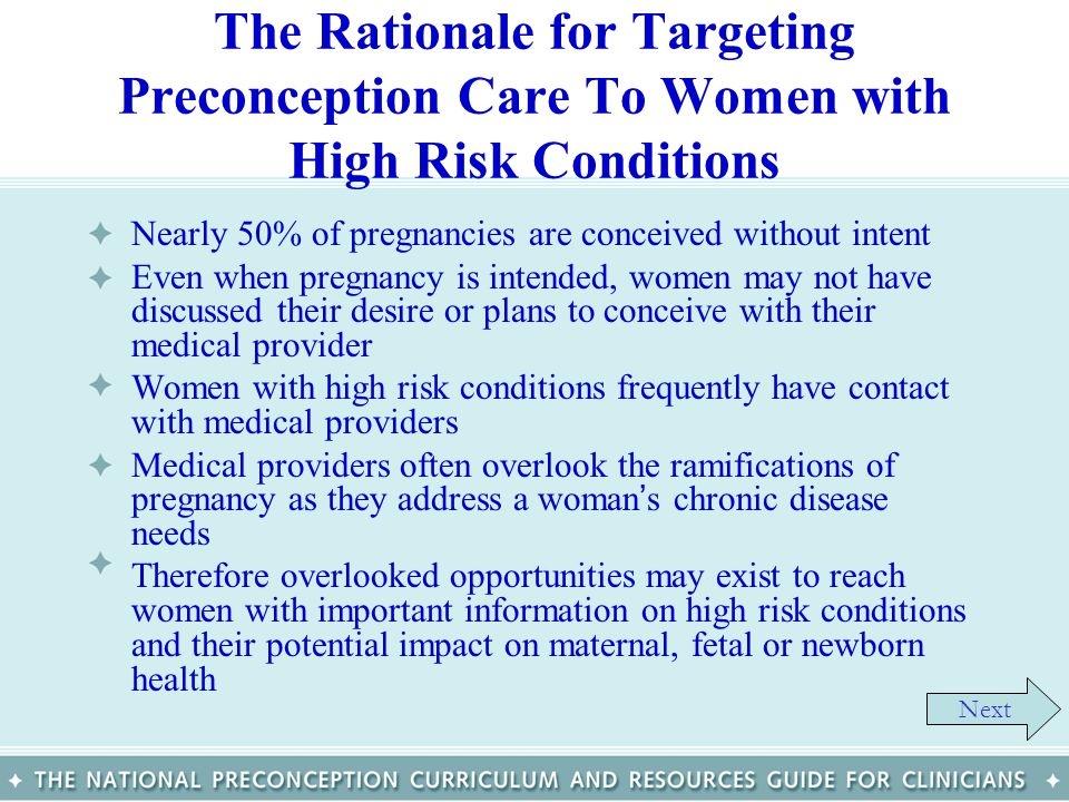The Rationale for Targeting Preconception Care To Women with High Risk Conditions