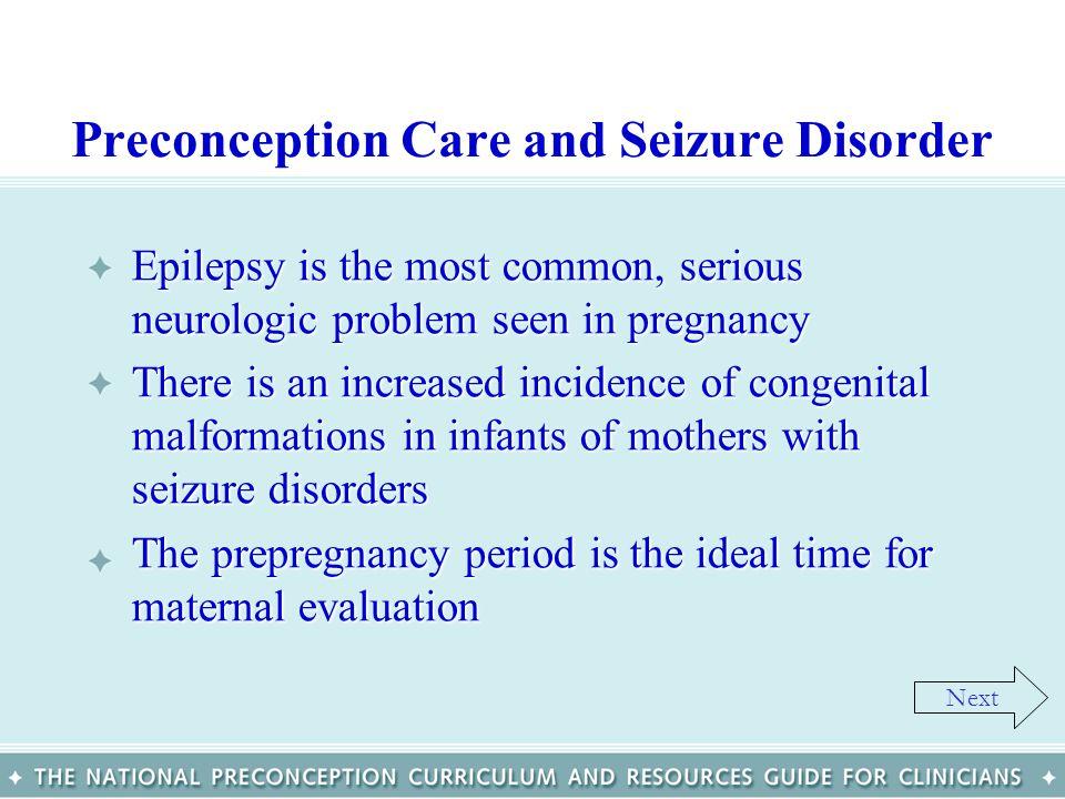 Preconception Care and Seizure Disorder