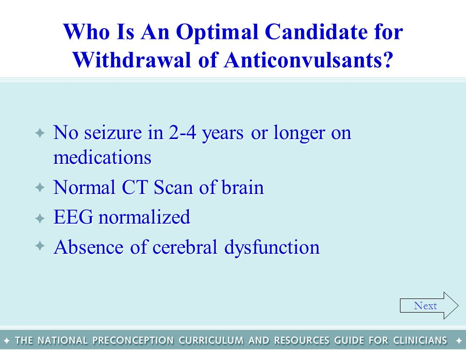 Who Is An Optimal Candidate for Withdrawal of Anticonvulsants