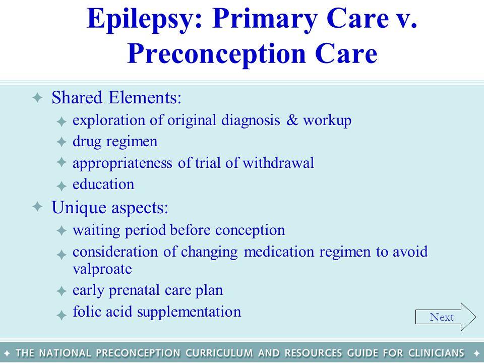 Epilepsy: Primary Care v. Preconception Care