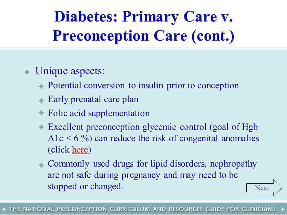 Diabetes: Primary Care v. Preconception Care (cont.)