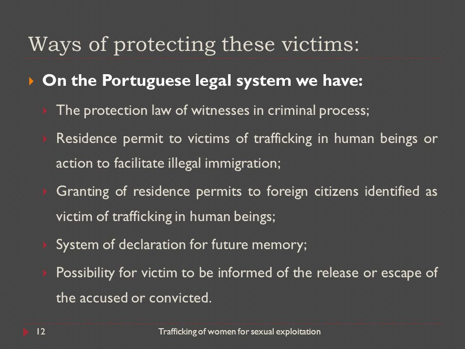 Ways of protecting these victims:
