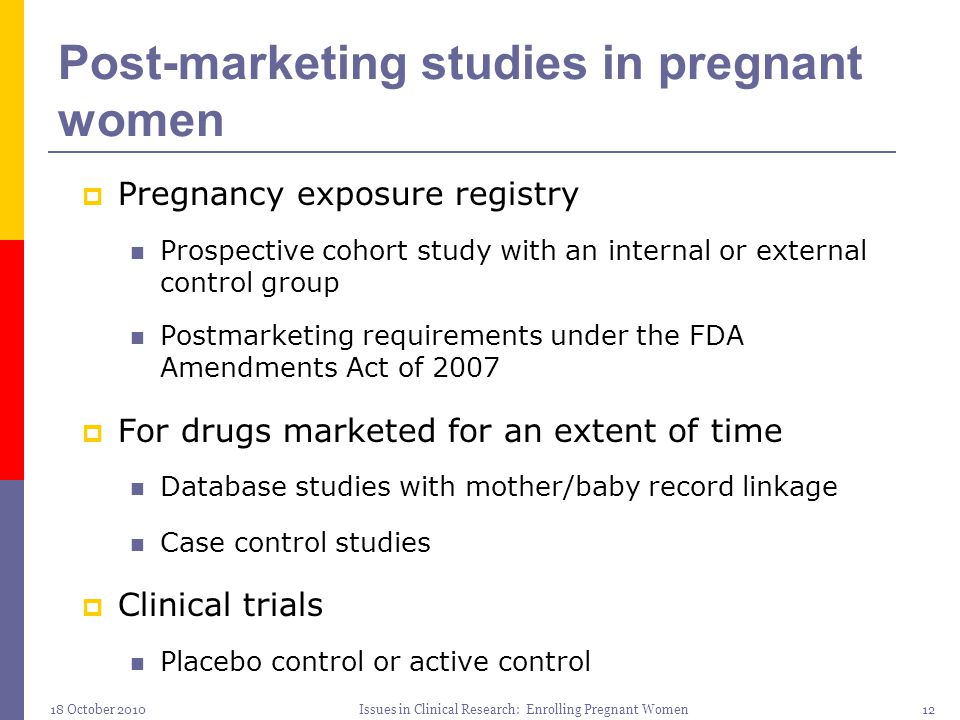 Post-marketing studies in pregnant women