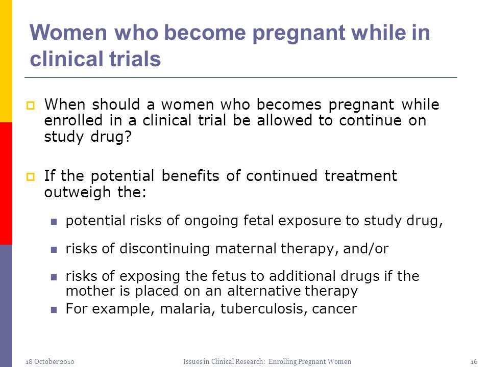 Women who become pregnant while in clinical trials