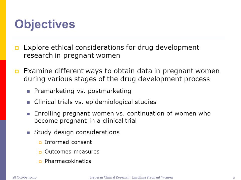 Issues in Clinical Research: Enrolling Pregnant Women