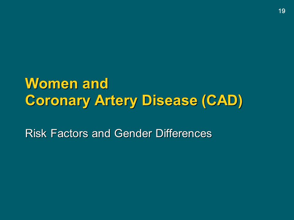 Women and Coronary Artery Disease (CAD)