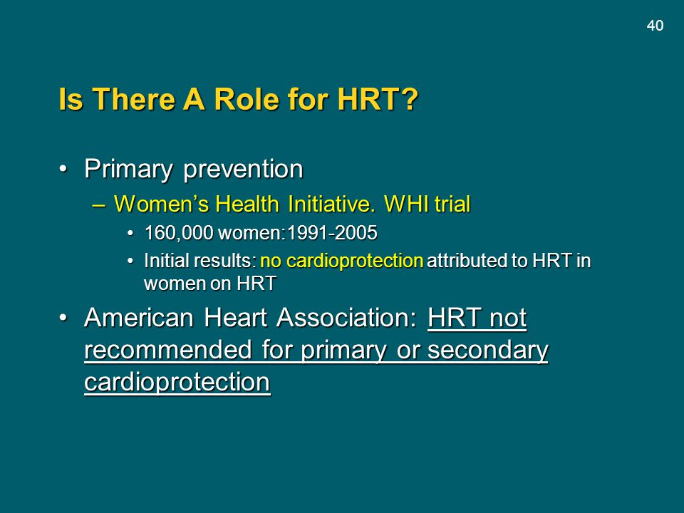 Is There A Role for HRT Primary prevention