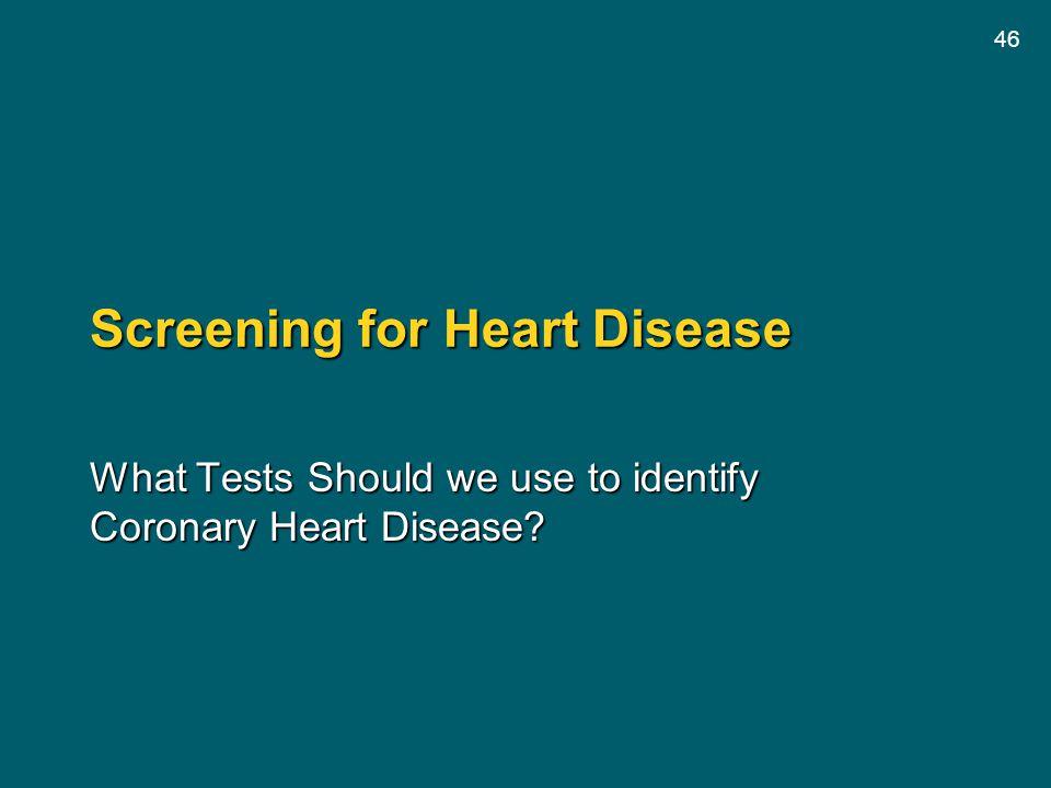 Screening for Heart Disease