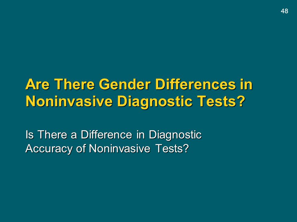 Are There Gender Differences in Noninvasive Diagnostic Tests