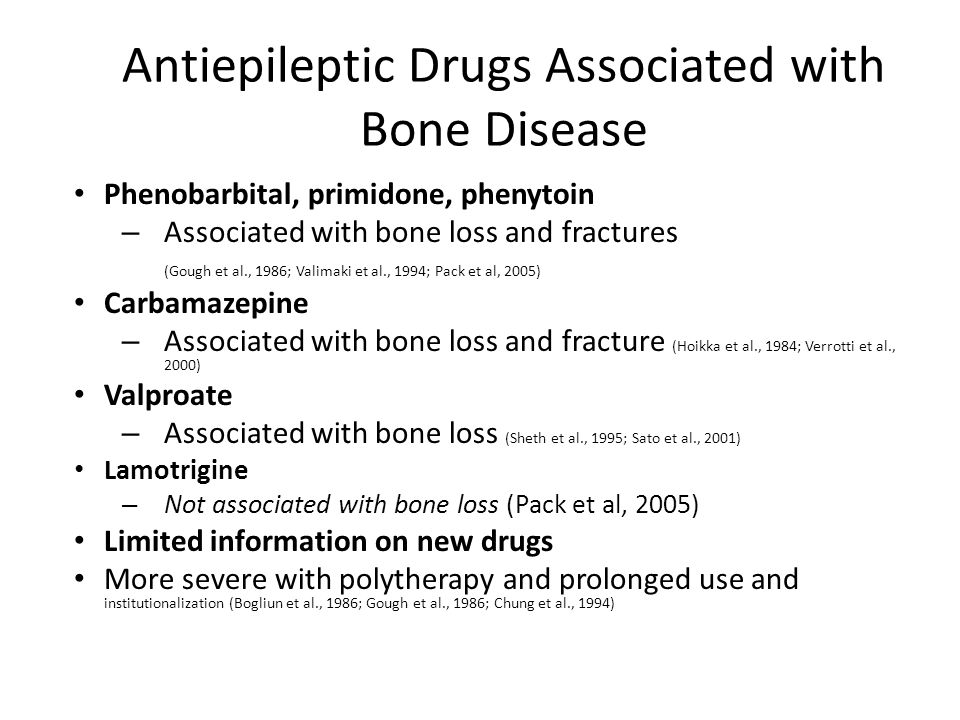 Antiepileptic Drugs Associated with Bone Disease