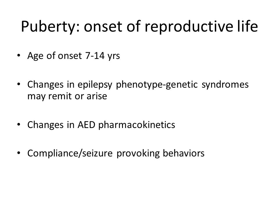 Puberty: onset of reproductive life