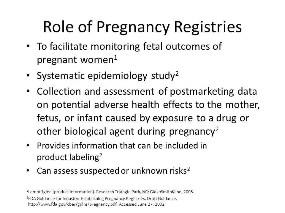 Role of Pregnancy Registries