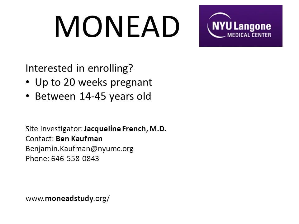 MONEAD Interested in enrolling Up to 20 weeks pregnant