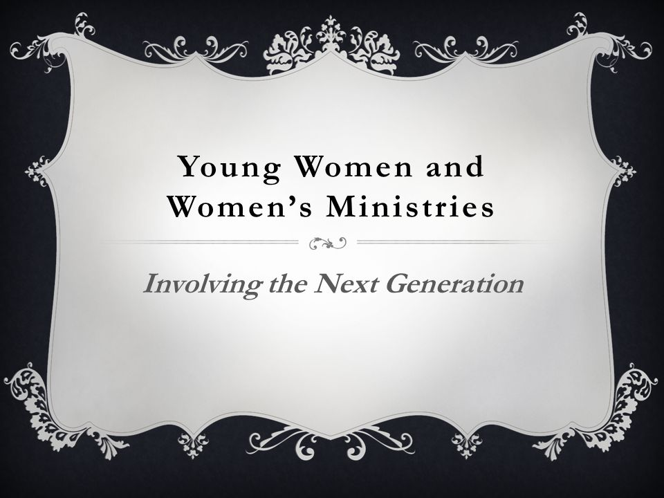 Young Women and Women's Ministries