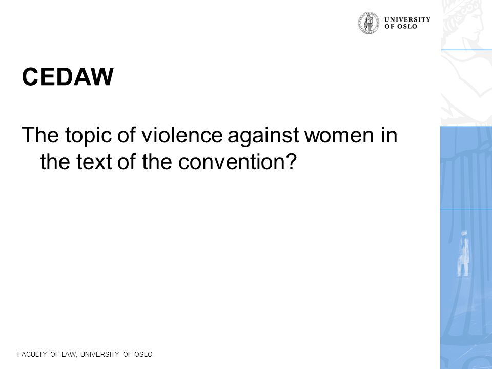 CEDAW The topic of violence against women in the text of the convention