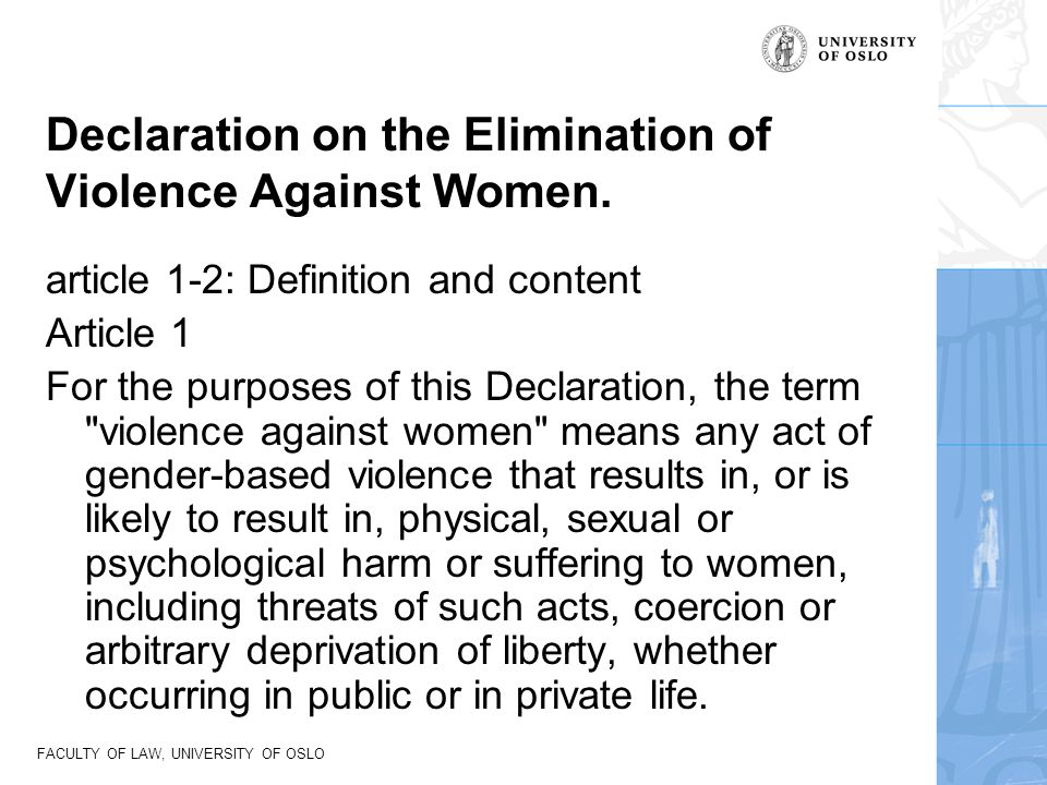 Declaration on the Elimination of Violence Against Women.