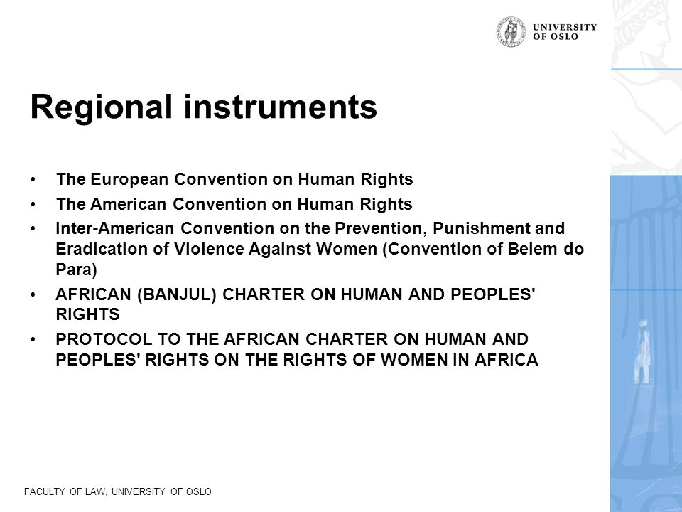 Regional instruments The European Convention on Human Rights