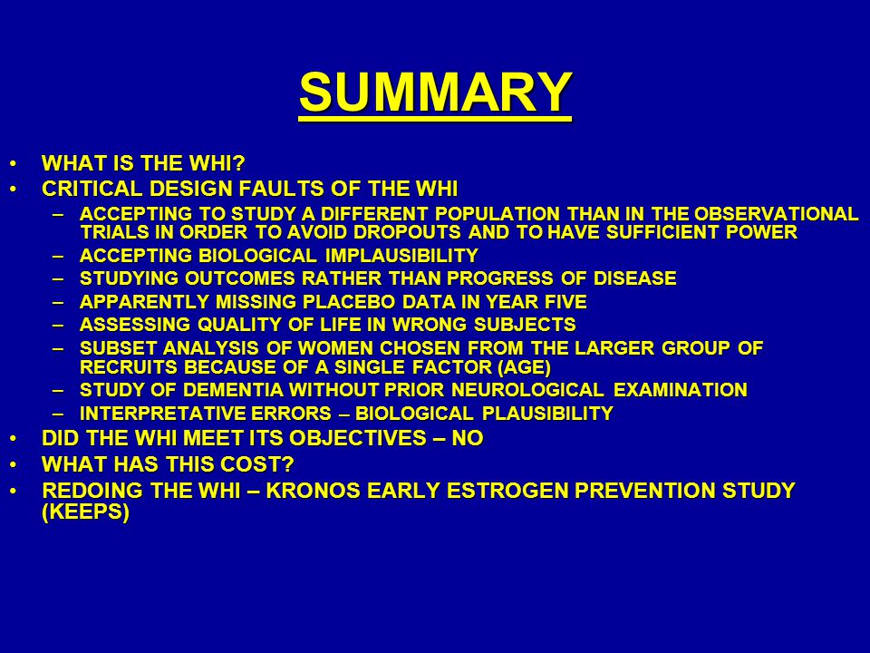 SUMMARY WHAT IS THE WHI CRITICAL DESIGN FAULTS OF THE WHI