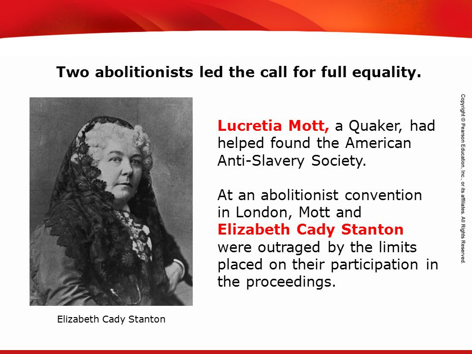 Two abolitionists led the call for full equality.