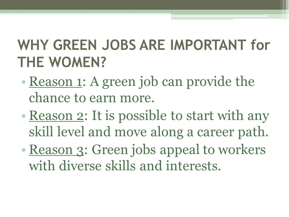WHY GREEN JOBS ARE IMPORTANT for THE WOMEN