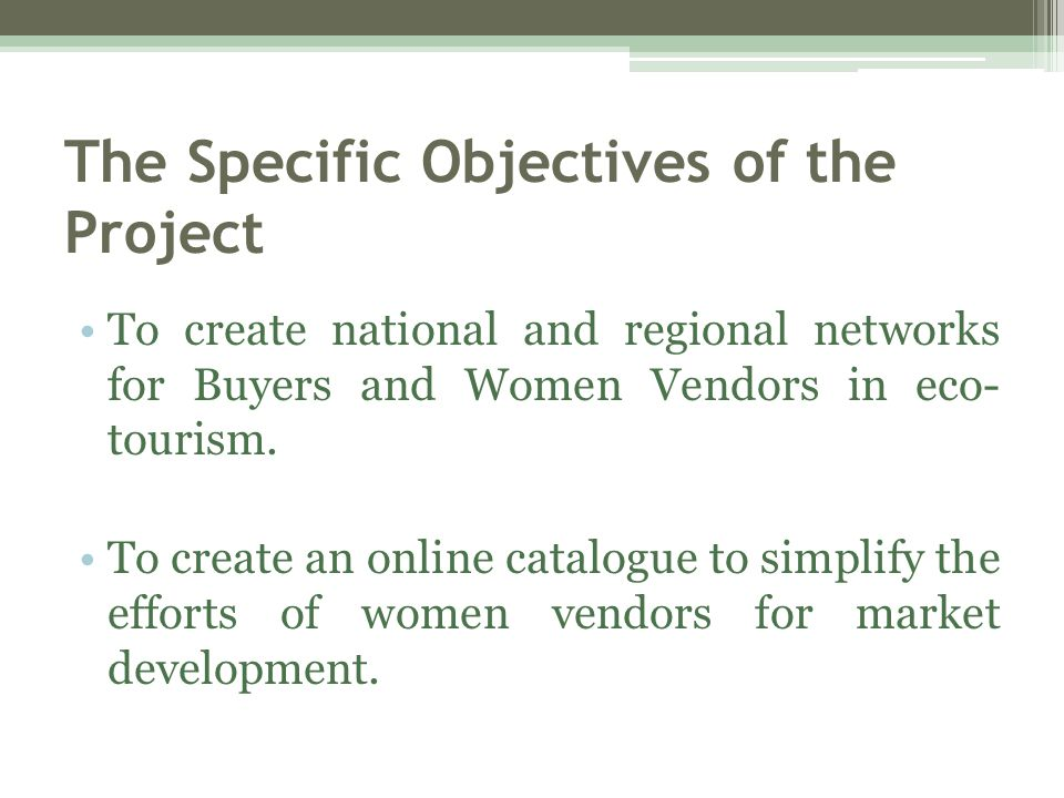 The Specific Objectives of the Project