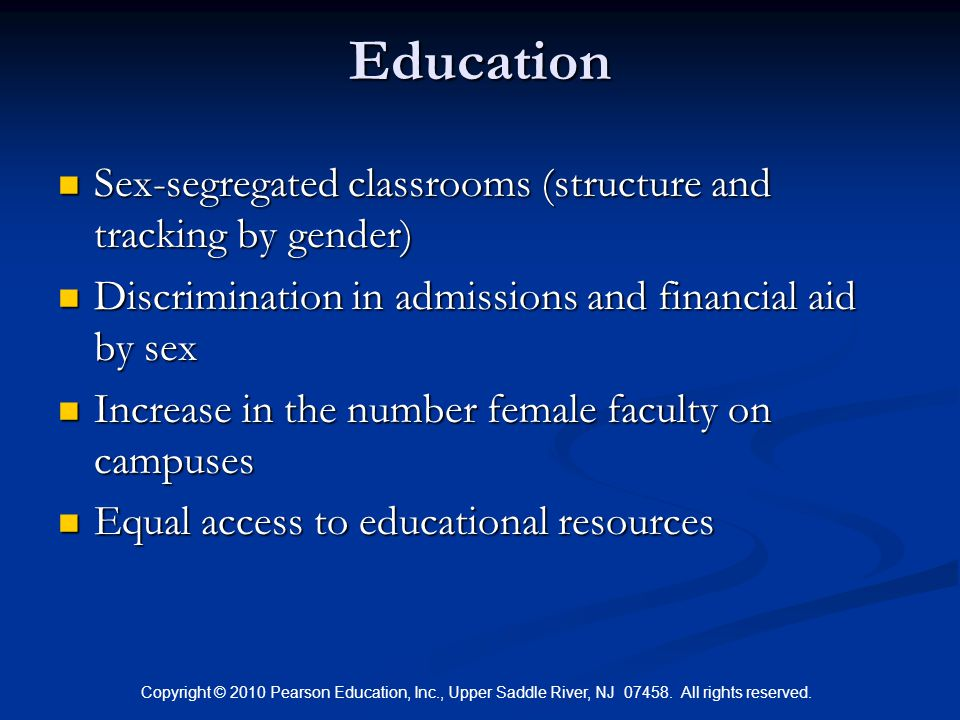 Education Sex-segregated classrooms (structure and tracking by gender)