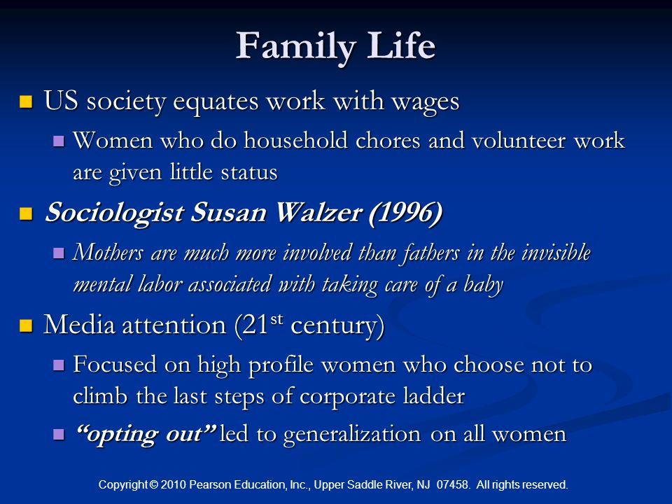 Family Life US society equates work with wages