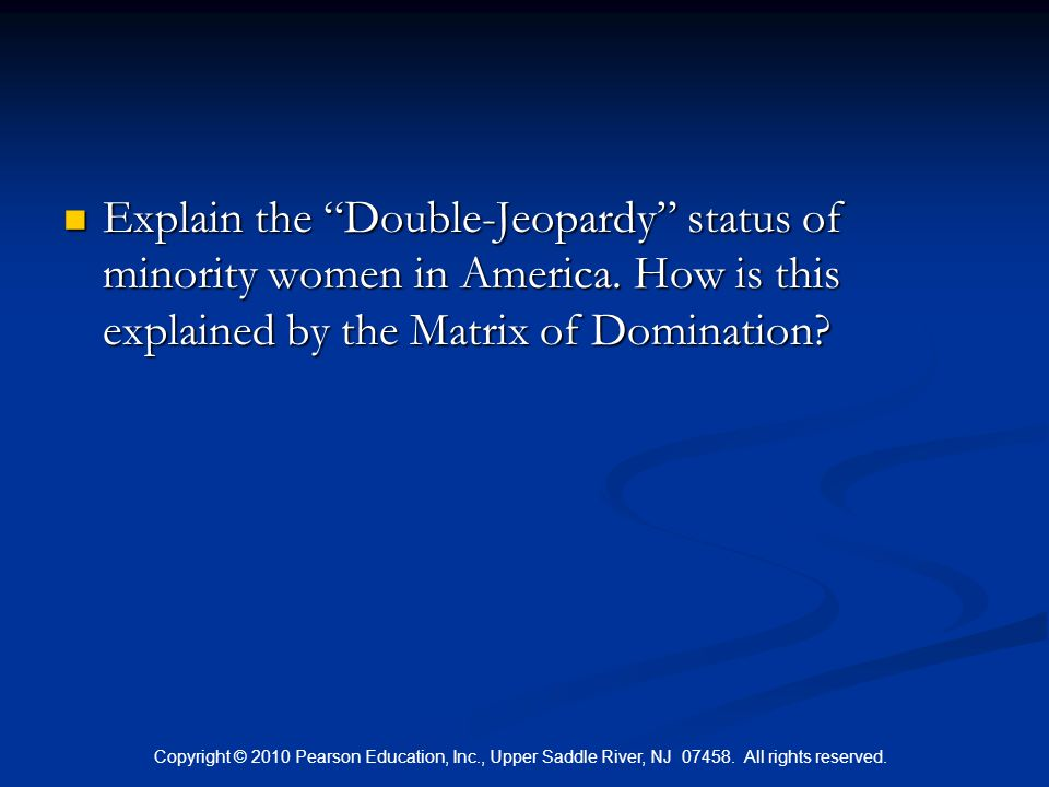 Explain the Double-Jeopardy status of minority women in America