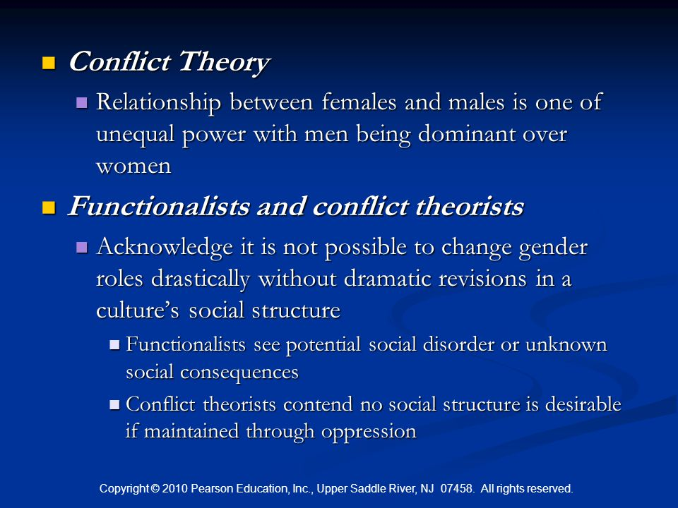 Functionalists and conflict theorists