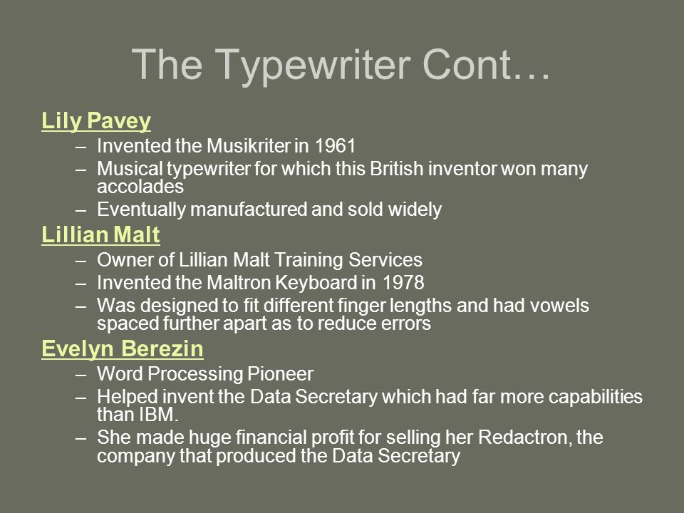 The Typewriter Cont… Lily Pavey Lillian Malt Evelyn Berezin