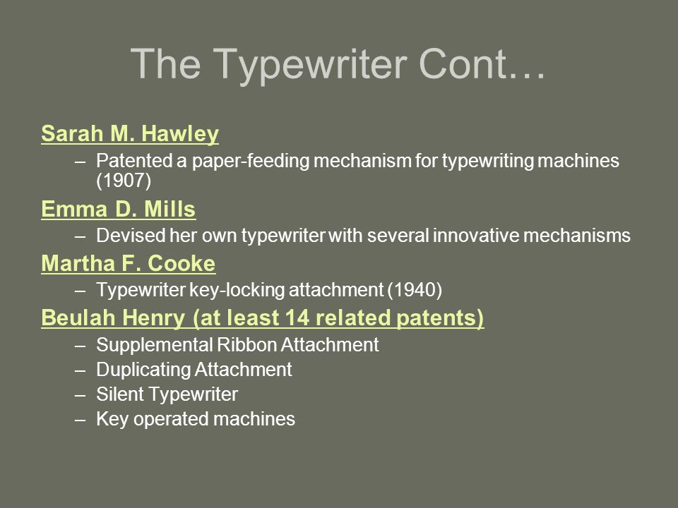 The Typewriter Cont… Sarah M. Hawley Emma D. Mills Martha F. Cooke