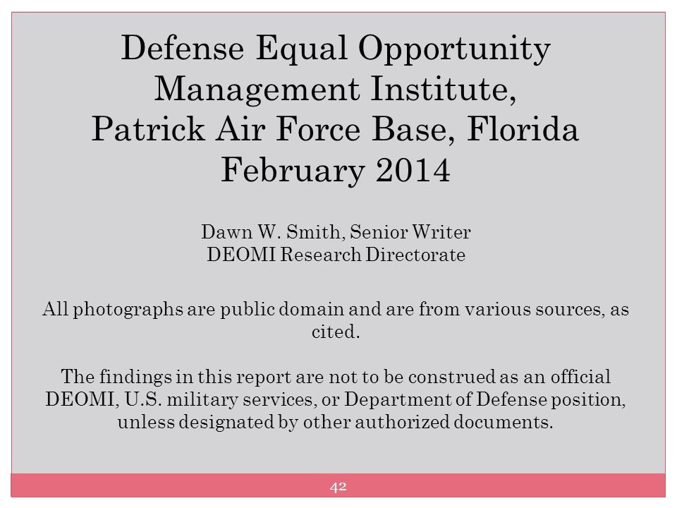 Defense Equal Opportunity Management Institute, Patrick Air Force Base, Florida February 2014