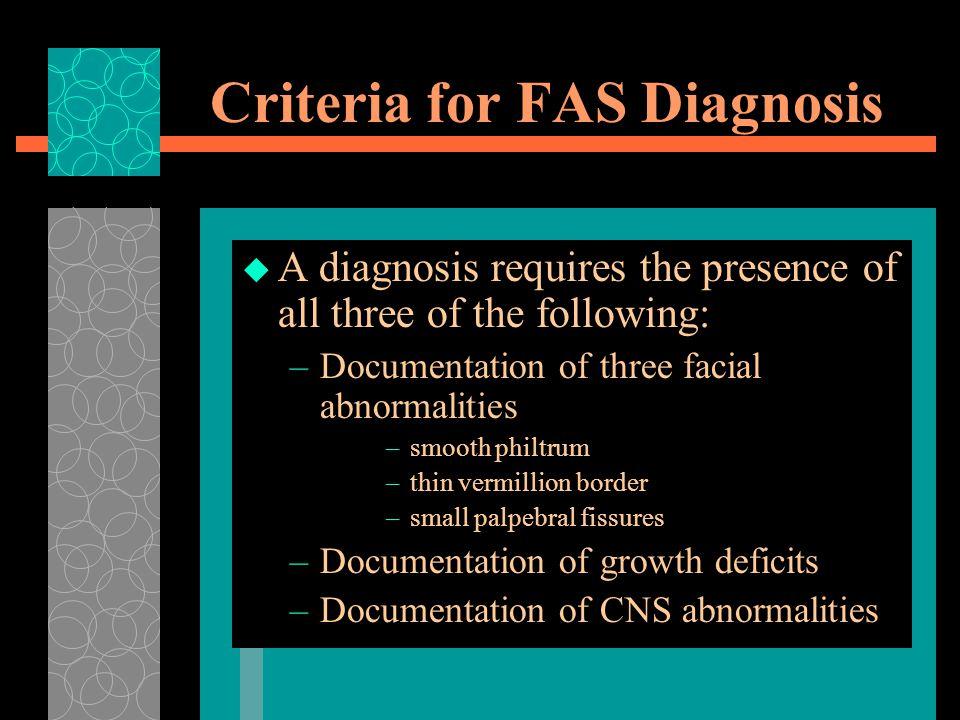 Criteria for FAS Diagnosis