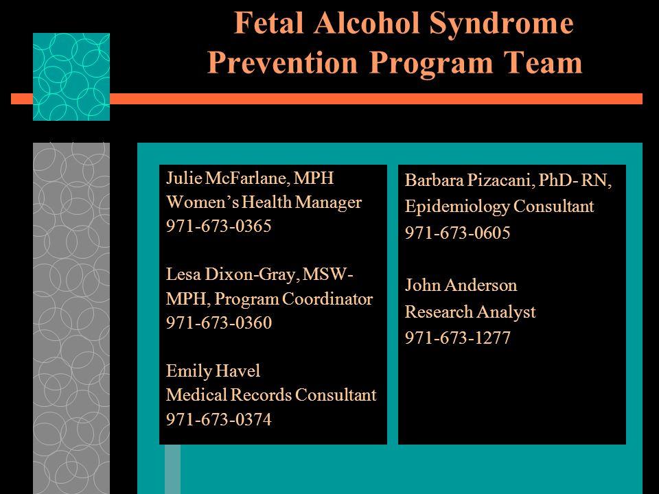 Fetal Alcohol Syndrome Prevention Program Team