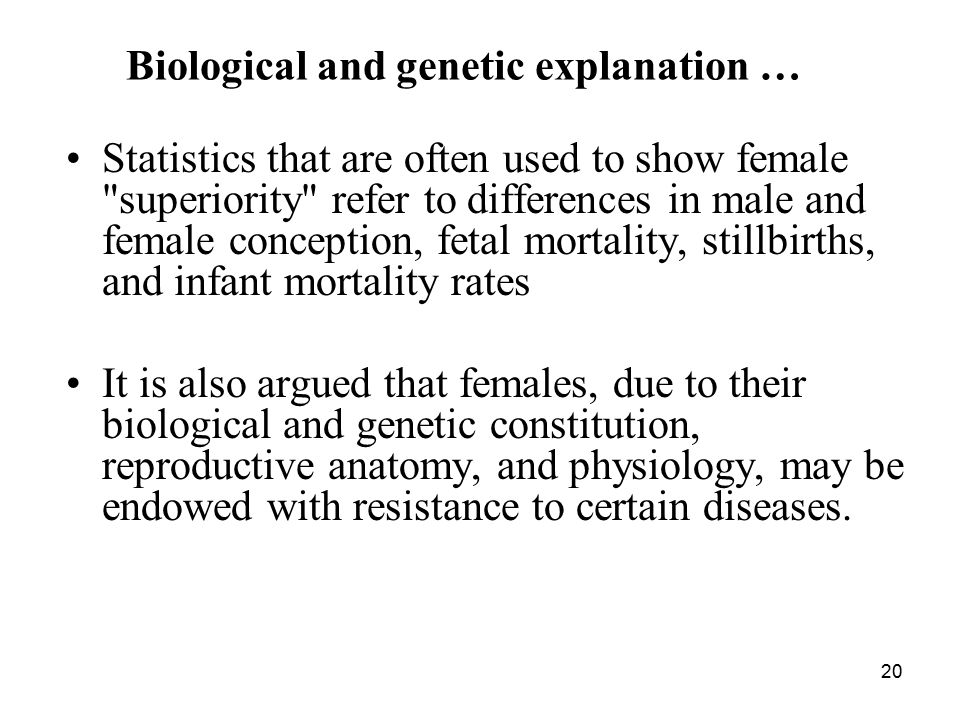 Biological and genetic explanation …