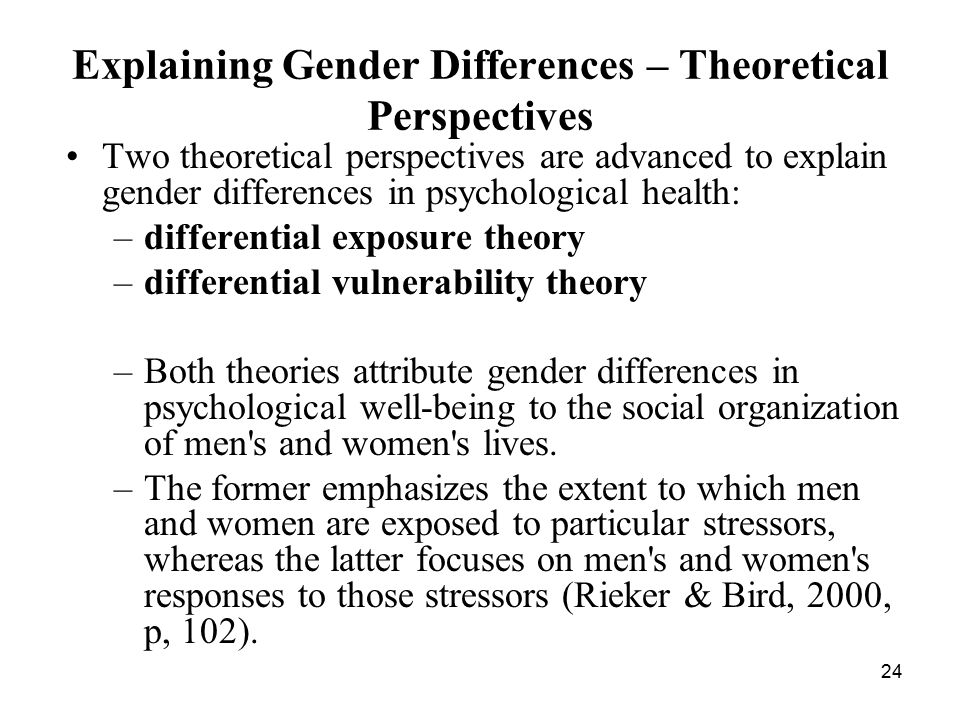 Explaining Gender Differences – Theoretical Perspectives