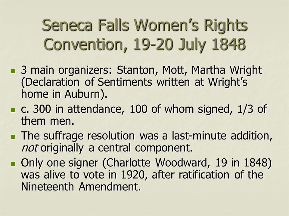 Seneca Falls Women's Rights Convention, 19-20 July 1848