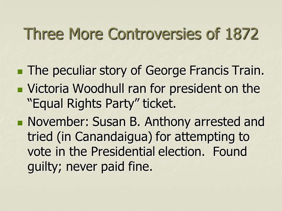 Three More Controversies of 1872