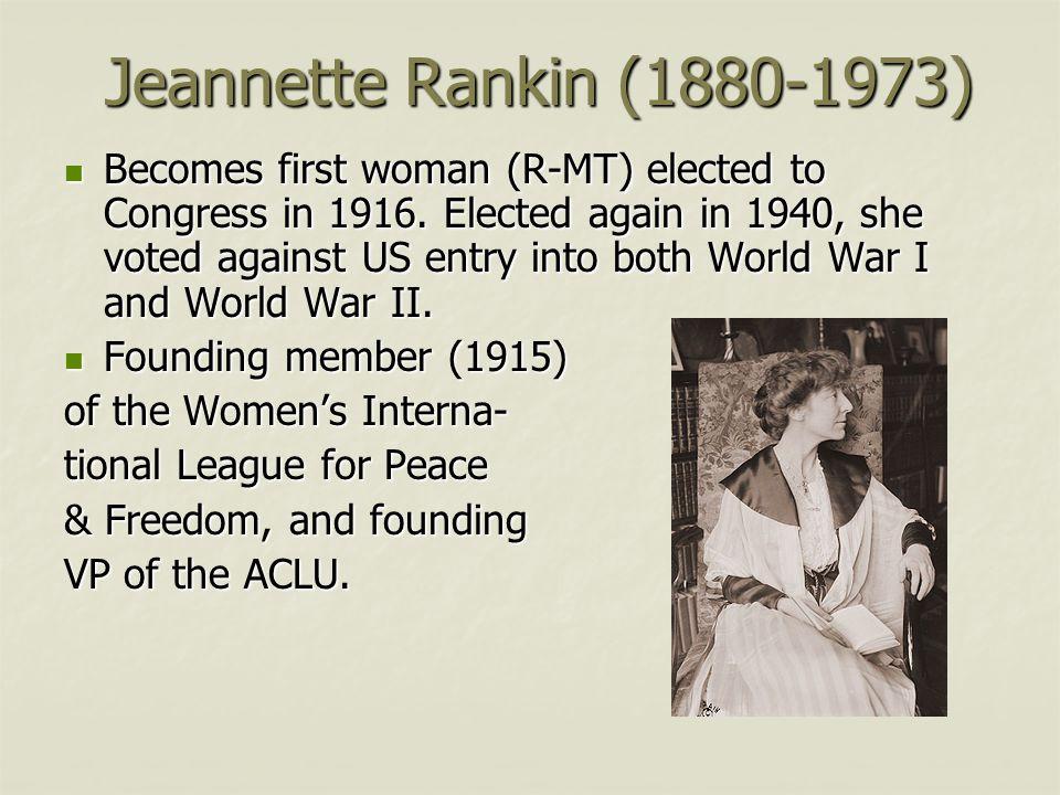 Jeannette Rankin (1880-1973)