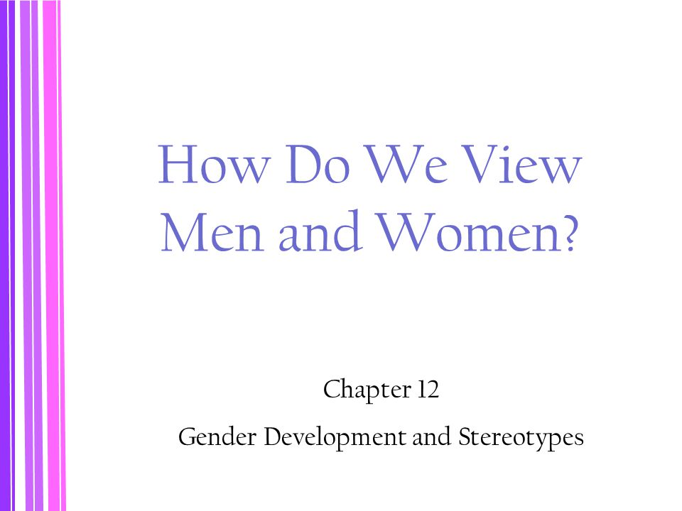 How Do We View Men and Women
