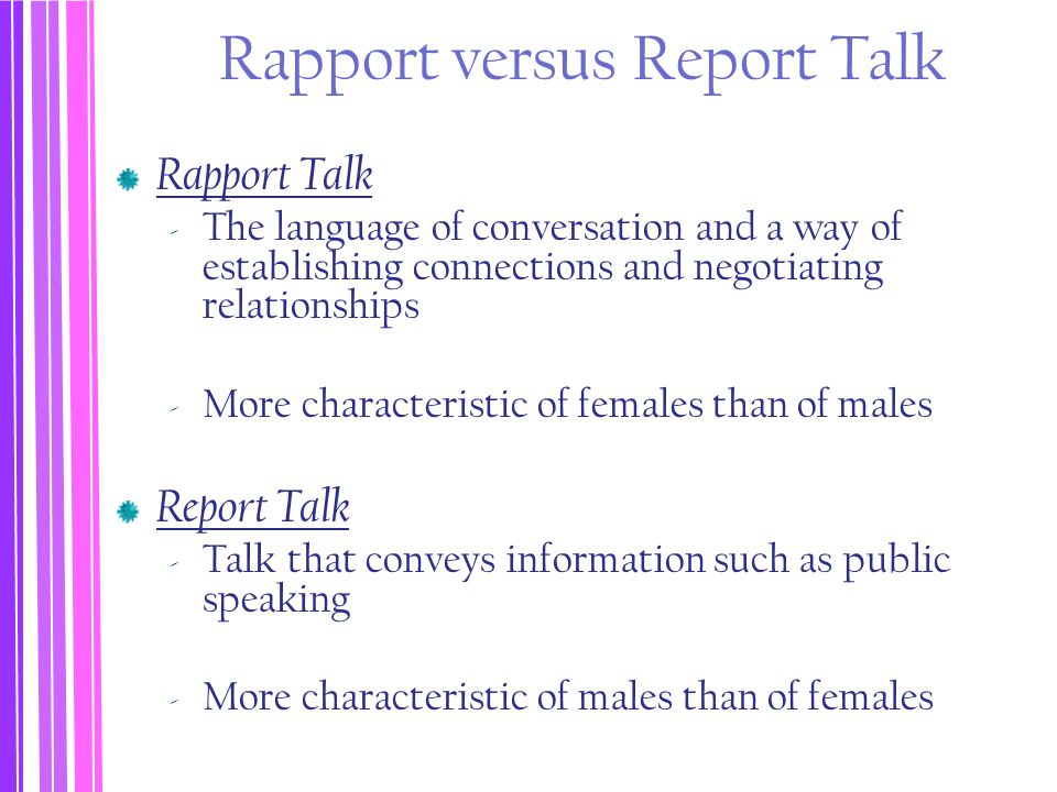 Rapport versus Report Talk