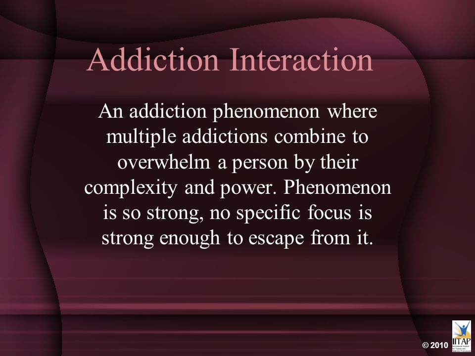 Addiction Interaction