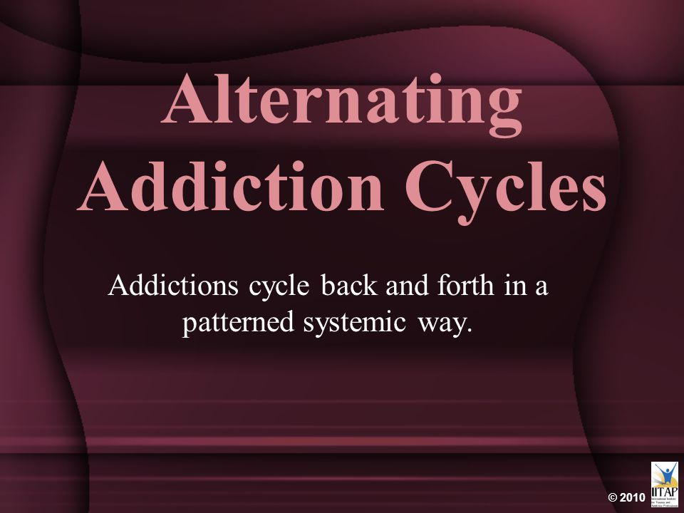 Alternating Addiction Cycles
