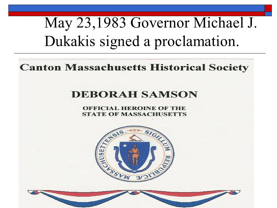 May 23,1983 Governor Michael J. Dukakis signed a proclamation.