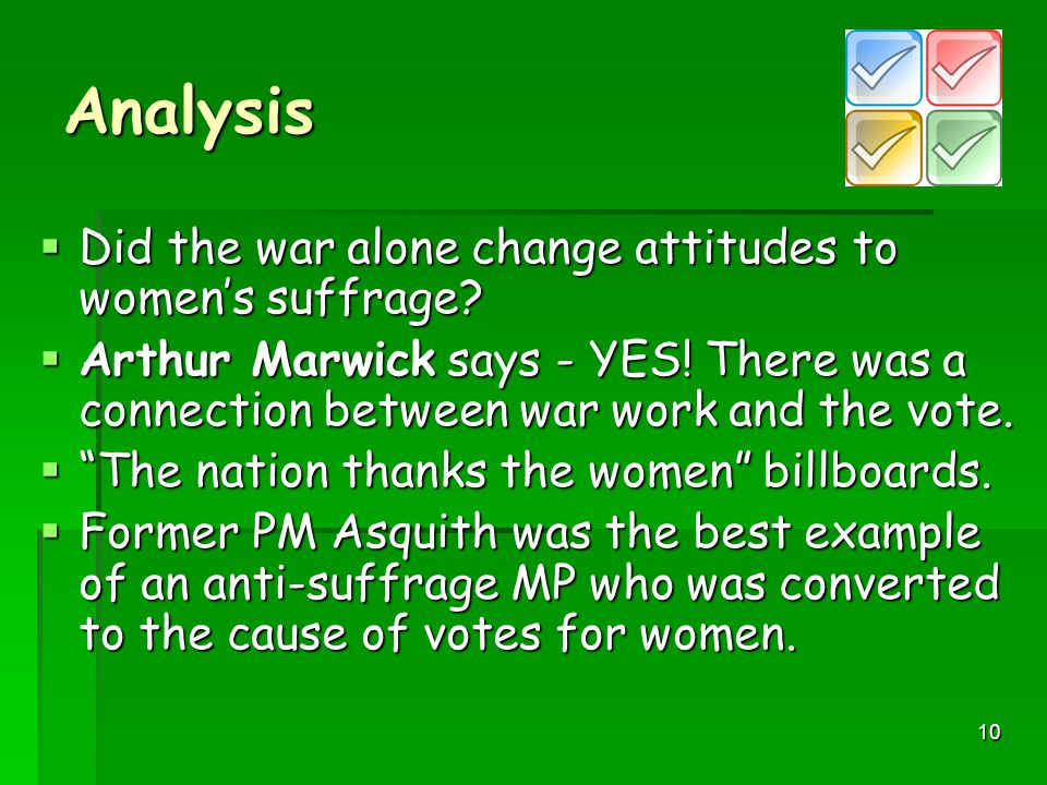 Analysis Did the war alone change attitudes to women's suffrage