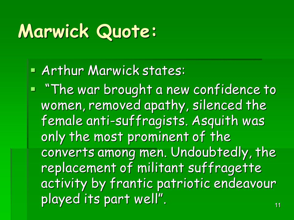 Marwick Quote: Arthur Marwick states: