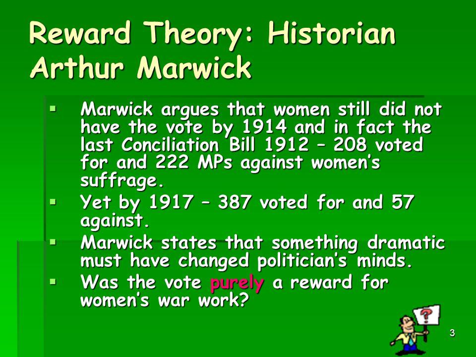 Reward Theory: Historian Arthur Marwick