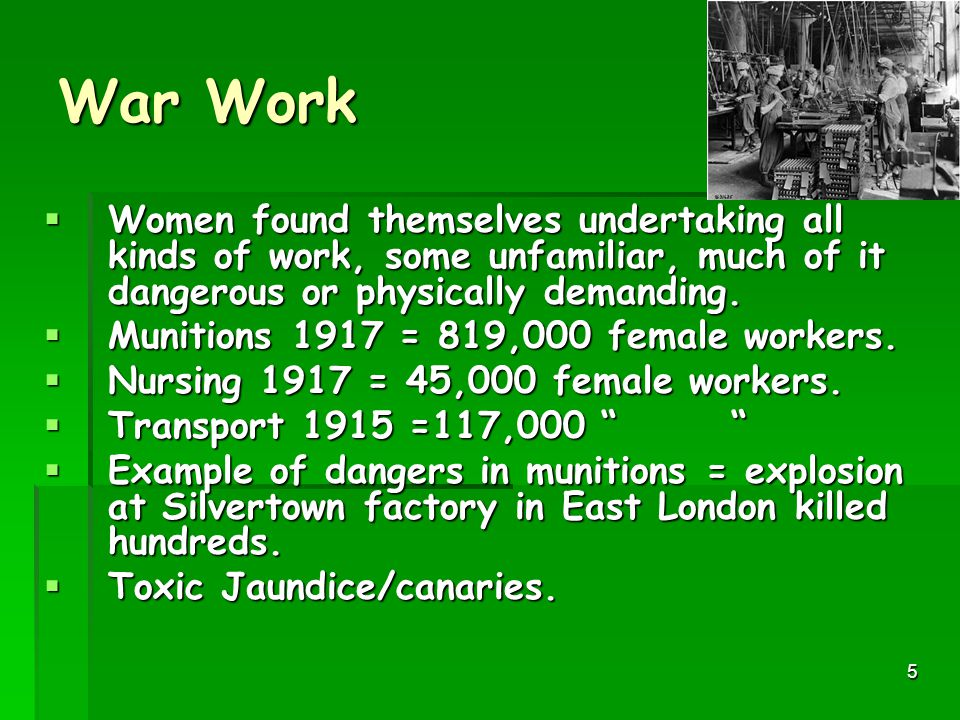 War Work Women found themselves undertaking all kinds of work, some unfamiliar, much of it dangerous or physically demanding.