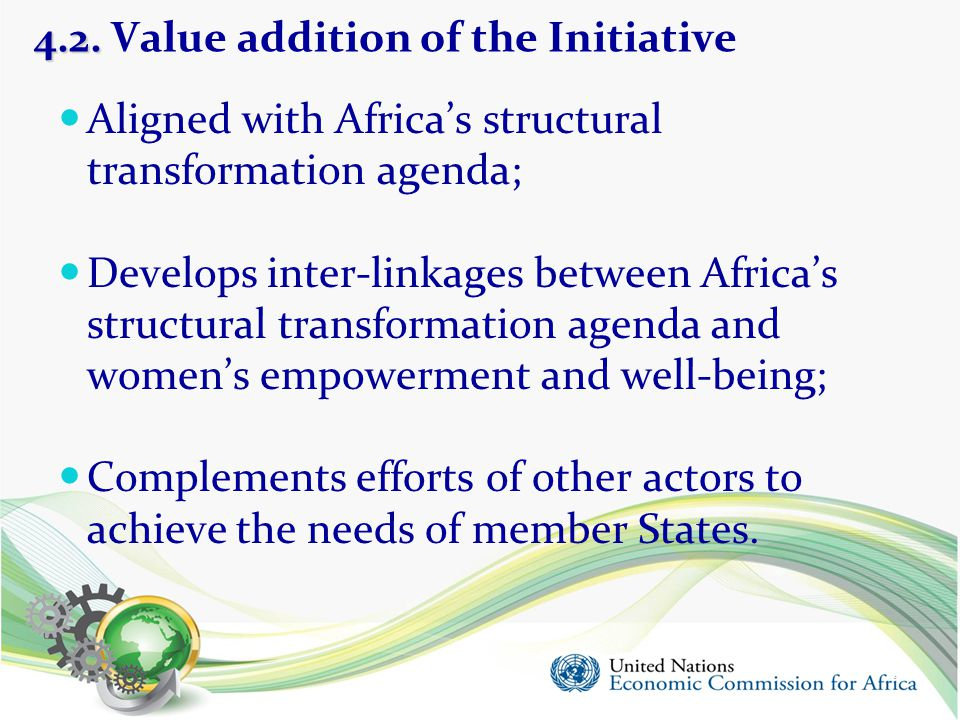 4.2. Value addition of the Initiative