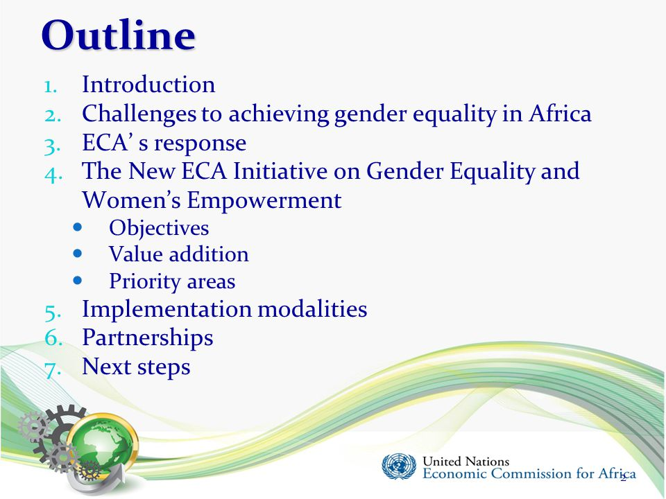 Outline Introduction Challenges to achieving gender equality in Africa